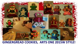 Gingerbread Cookies, Arts One 2015W Style